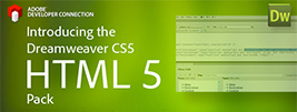 Get the Dreamweaver CS5 HTML5 and CSS3 Extension Pack