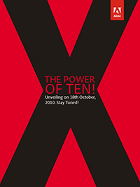 "See Adobe Acrobat X - ""The Power of Ten"""