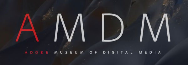 Visit the Adobe Museum of Digital Media
