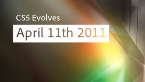 CS5 is Evolving - April 11th 2011