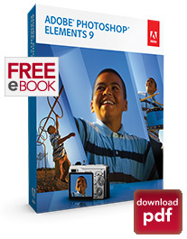Free eBook! Get the Adobe Photoshop Elements 9 Guide