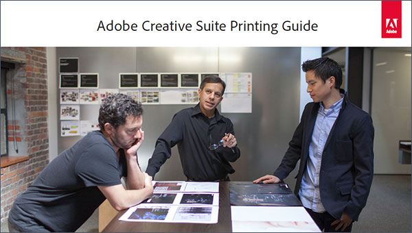Download the Free Adobe Creative Suite 6 Printing Guide (149 Pages)
