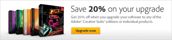 Upgrade to Adobe CS5.5 now and save 20%!