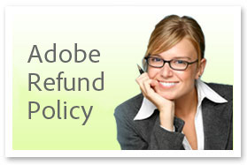 See Adobe's Complete Refund & Return Policy