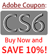 Adobe Coupon CS6 Buy Now and Save 10 Percent!