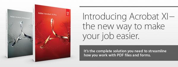 New Adobe Acrobat XI (Acrobat 11) is Out! Standard, Pro, and Reader