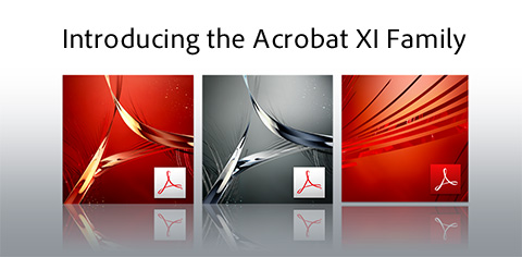 Introducing the Adobe Acrobat XI Product Line