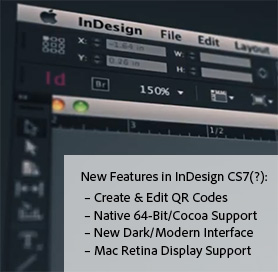 Adobe InDesign CS7(?): What Are Some of the New Features?
