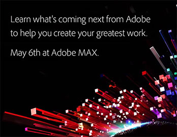 Learn What's coming next from Adobe... Register here »