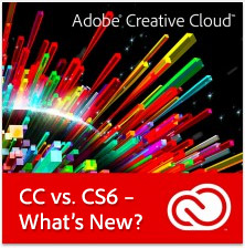 What Are the Differences Between Adobe CC vs. CS6 — What's New?