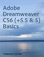 "Get the Free ""Dreamweaver Basics"" eBook for CS6 & CS5 (Look Under 'Teaching Material Assets')"