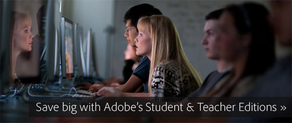 Get the New Adobe CC Student & Teacher Edition Now (Try or Buy)
