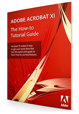 Download the Free Adobe Acrobat XI How-to Tutorial Guidebook
