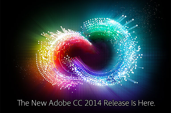 Download the New 2014 Release of Creative Cloud Now! (Try or Buy) Get Hundreds of New Features in All the Apps