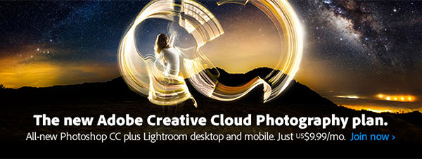 Get Photoshop CC 2014 + Lightroom 5 + More for $9.99/Month with the Adobe Photography Plan