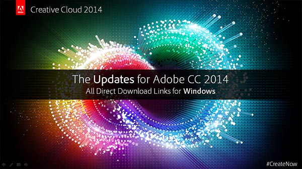 Download New Adobe CC 2014 Now! (Try or Buy)