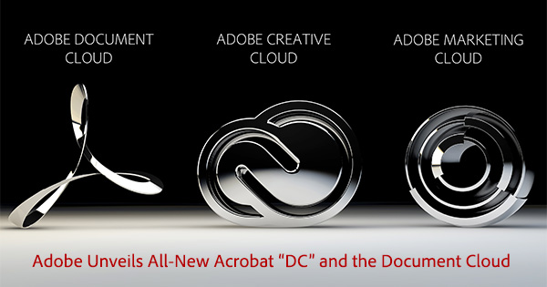 What Is New Adobe Acrobat Dc And The Document Cloud