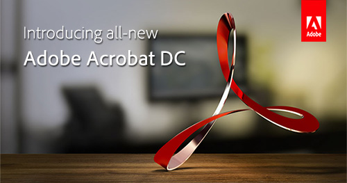 Learn More About the All-New Adobe Acrobat DC!