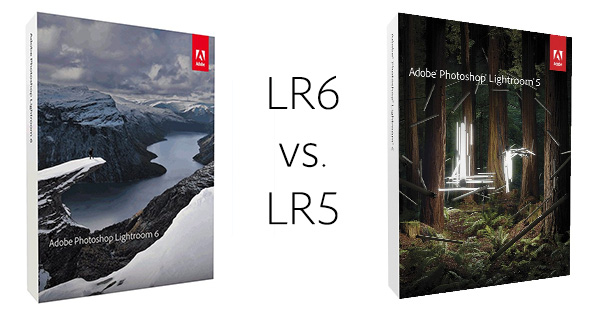 Compare Versions: What Are the Differences Between Lightroom 6/CC vs. LR5?