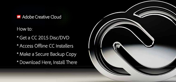 Get the Adobe CC 2018 Offline Installers: Direct Links