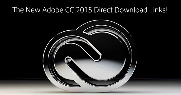 "Comments on ""Adobe CC 2015 Direct Download Links: Creative Cloud"