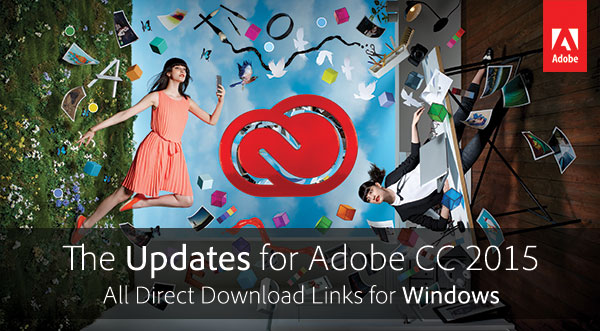 Download New Adobe CC 2015 Now! (Try or Buy)