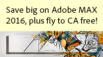 New Adobe MAX 2016 Promotion Code - Plus Fly to California for Free!