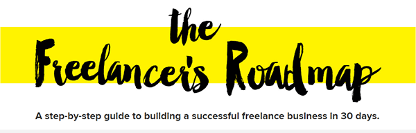 Download your free copy of The Freelancer's Roadmap