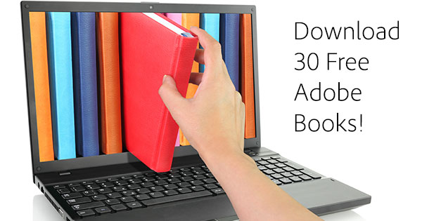 Download 30 Free Adobe Books