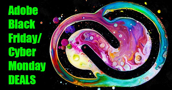 Adobe Black Friday & Cyber Monday Deals: Save on Creative Cloud!