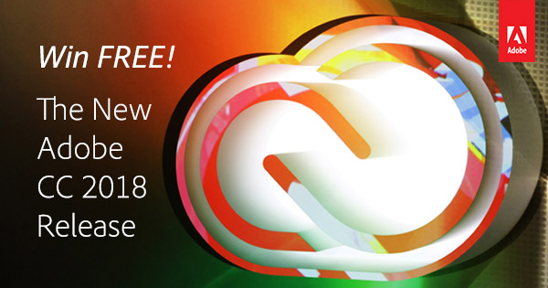 What's Included in this Adobe Giveaway? See All the New CC 2018 Tools You Get with Creative Cloud