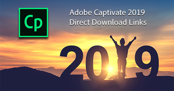 Download New Adobe Captivate 2019 Release: Direct Links