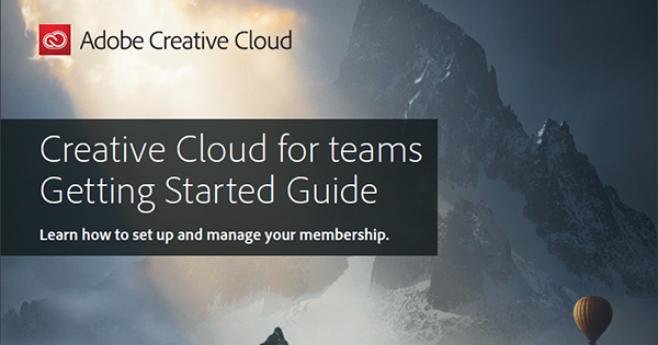 Download the Creative Cloud for Teams Getting Started Guide (Free)