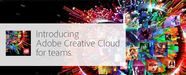 Learn More New About Creative Cloud for Teams Coming Soon