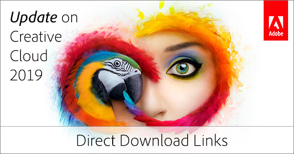 Download the New 2019 Release of Adobe Creative Cloud Now! (Try or Buy)
