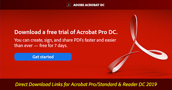 Acrobat Pro, Standard & Reader DC 2019: Direct Download Links