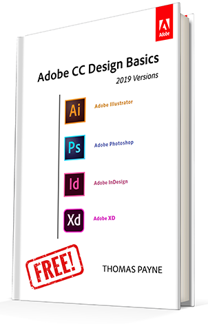 "Get the New ""Adobe CC 2019 Design Basics"" Book for Free – Download Now! (Look Under 'Resources')"