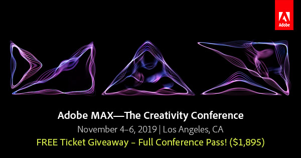Adobe MAX 2019—The Creativity Conference: Learn More!