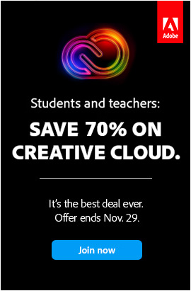BF Special: Save 70+% Now on the Creative Cloud 2020 Student & Teacher Edition