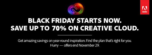 Black Friday Starts Now! Get Adobe's Best-Ever Deals & Discounts on Creative Cloud