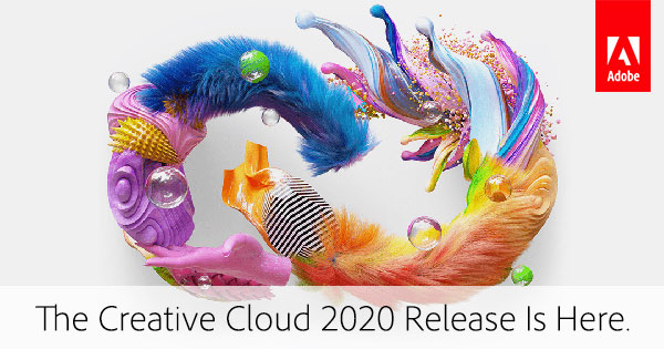 Download the New 2020 Release of Creative Cloud Now! (Try or Buy) – See What's New