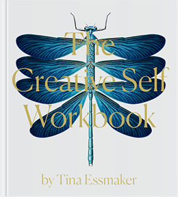 "Get ""The Creative Self Workbook"" by Tina Essmaker"