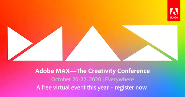 Sign Up for Adobe MAX 2020 - Completely Free for All!