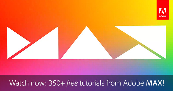 Watch the Adobe MAX 2020 Classes and Courses Online for Free!