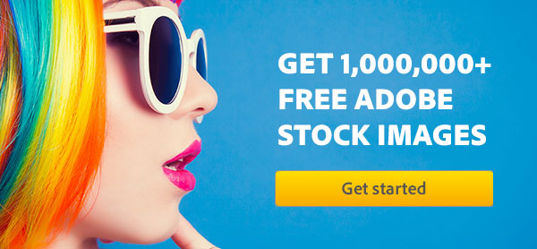 Download 70,000 Royalty-Free Images with the New Adobe Stock Free Collection